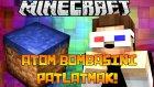 Minecraft ATOM BOMBASINI PATLATMAK! (Efsane Harita)