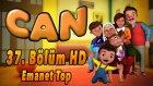 Can - Emanet Top - 37. Bolum HD   Yumurcak TV