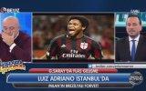 Luiz Adriano Maçtayken İstanbul'a Getiren Sinan Engin