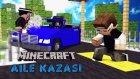 Minecraft Aile Kazası - Geçmiş Anılarım! - Duygusal Harita
