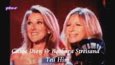 Celine Dion & Barbara Streisand - Tell Him (English Lyrics