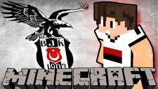 Minecraft Beşiktaş Modu! V1 / Bthnclks