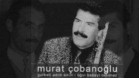 Murat Çobanoğlu - Hani Söz Vermiştin