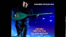 Sincanlı Mustafa - Parlement Geceleri Seçmeler  (Yeni Düzenleme)