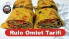 Leziz Yemek Tarifleri - Rulo Omlet Tarifi - Rulo Omlet Nasıl Yapılır