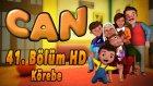 Can - Korebe - 41. Bolum HD | Yumurcak TV