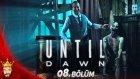 Hayalet Kadın | Until Dawn Türkçe PS4 | Bölüm 8