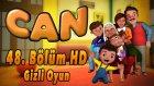 Can - Gizli Oyun | 48. Bolum HD