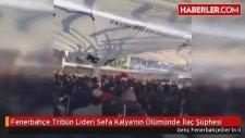 Fenerbahçe Tribün Lideri  Kalya'nın Ölümünde İlaç Şüphesi