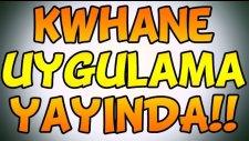 Kwhane Google Play Store Uygulama Duyurusu! / Kwhane