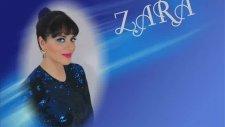 Zara - Bin Cefalar Etsen Almam Üstüme(Dostum Dostum)