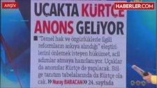 Uçakta Kürtçe Anons Talebi Reddedildi