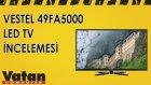Vestel 49FA5000 Led Tv İncelemesi