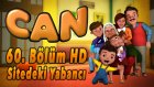 Can - Sitedeki Yabancı | 60. Bolum HD | Yumurcak TV