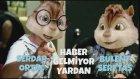 """Alvin ve Sincaplar - Haber Gelmiyor Yardan """"Serdar Ortaç ft. Bülent Serttaş"""""""
