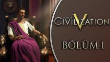 Civilization V : Türkçe Multiplayer Co-Op / Bölüm 1 / Spastikgamers2015