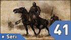Mount&blade Warband Günlükleri - 41. Bölüm #türkçe / Oyungunlugu