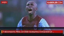 Trabzonsporlu Mbia, Çin Ekibi Guangzhou Evergrande'ye Transfer Oldu