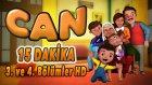 Can - 3. ve 4. Bolum HD | Yumurcak TV | 15 DAKİKA