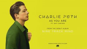Charlie Puth - As You Are feat. Shy Carter