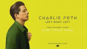 Charlie Puth - Left Right Left