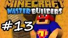 Minecraft: HAKSIZLIK - Master Builders #13 | Türkçe
