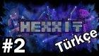Minecraft: Hexxit #2 - Smeltery Yapımı | Türkçe
