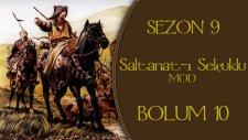M&B - Warband / Saltanat-ı Selçuklu Mod (Türkçe) 9.10 - Adam Havada Durdu Usta!
