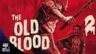 Wolfenstein : The Old Blood Türkçe Anlatım Bölüm 2 : Kopan Eller,ayaklar,kafalar!!!