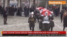 Şehit Uzman Çavuş Selçuk Paker Ankara'da Son Yolculuğuna Uğurlandı