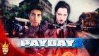 Video Yüklerken Biz | Payday 2 Türkçe Multiplayer | Bölüm 10