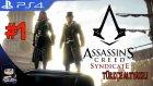 Assassin's Creed Syndicate Türkçe Altyazılı Bölüm 1 : Durdurulamaz İkizler ! / Eastergamerstv