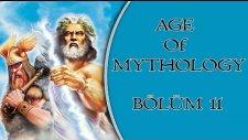 Age of Mythology   Türkçe Online   Bölüm 11   Tale Of The Dragon!