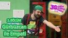 3G Show (Geldim Gördüm Güldüm Show) 3. Bölüm - Gürbüzcan ile Empati Skeci