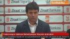 Trabzonspor-Akhisar Belediyespor Maçının Ardından Açıklamalar