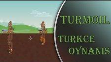 Turmoil   Türkçe Oynanış   BEŞ VARİL PETROL TURŞUSU!