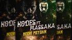 Kodes Ft Massaka - Hodri Meydan