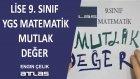 YGS MATEMATİL MUTLAK DEĞER  - 9 SINIF MATEMATİK