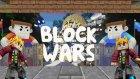 Minecraft Blok Savaşları! - Minecraft Block Wars - Sayemde Oyunu Kazandık !! -