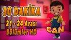 Can - 21 - 24 Arası Bölümler HD   Yumurcak TV   30 DAKİKA