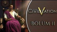 Civilization V   Türkçe Multiplayer Co op   Bölüm 11