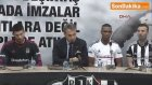 Beşiktaş'ın Yeni Transferleri İmzayı Attı - 2