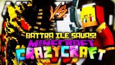 DEV KERTENKELE İLE SAVAŞ! (Battra vs TTO) - Minecraft Türkçe Crazy Craft S2 : #10