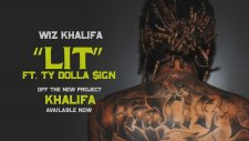 Wiz Khalifa - Lit ft. Ty Dolla $ign (Official Audio)