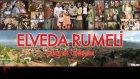 Elveda Rumeli - Çıkayım Gideyim Urumeline