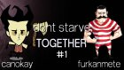 Don't Starve Together Together Bölüm 1 wFurkanMete