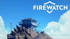 Firewatch // Hayatta Kalma Macera Oyunu [ilk İzlenim]