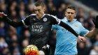 Manchester City 1-3 Leicester City - Geniş Özet (06.02.2016)