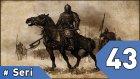 Mount&Blade Warband Günlükleri - 43. Bölüm #Türkçe