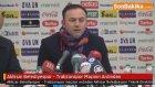 Akhisar Belediyespor - Trabzonspor Maçının Ardından